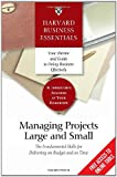 img - for Managing Projects Large and Small: The Fundamental Skills to Deliver on budget and on Time book / textbook / text book