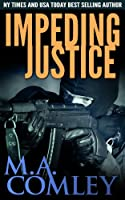 Impeding Justice (Justice series Book 2) (English Edition)