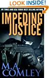 Impeding Justice (Justice series Book 2)