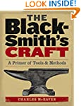 The Blacksmith's Craft: A Primer of T...