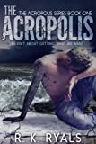 img - for The Acropolis (Acropolis Series Book 1) book / textbook / text book
