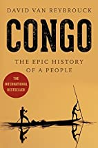 Congo: The Epic History of a People by David…
