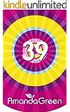 39 (Memoirs of Amanda Green Book 2)