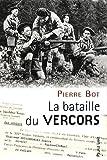 echange, troc Pierre Bot - La bataille du Vercors