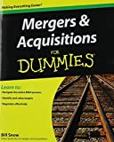 img - for Mergers and Acquisitions For Dummies by Snow, Bill (2011) Paperback book / textbook / text book