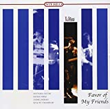 FAVOR OF MY FRIENDS - SUTOH, M by Mitsuru Sutoh (2013-06-11)