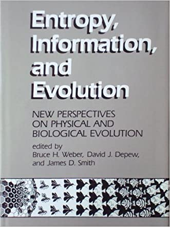 Entropy, Information, and Evolution: New Perspective on Physical and Biological Evolution (Bradford Books)