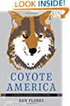 Coyote America: A Natural and Superna...