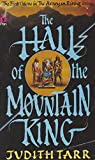 The Hall Of The Mountain King (First Volume In The Avaryan Rising Trilogy) (0330303198) by Judith Tarr