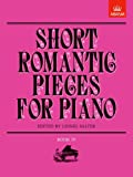 img - for Short Romantic Pieces for Piano, Book IV (Short Romantic Pieces for Piano (Abrsm)) (Bk. 4) book / textbook / text book