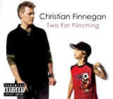 Two for Flinching Christian Finnegan