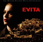 Evita: the Complete Music Soundtrack