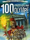 100 athlètes sur le Mont Olympe