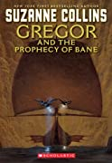 Gregor and the Prophecy of Bane (The Underland Chronicles, Book 2) by Suzanne Collins cover image