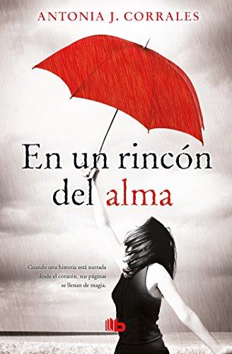 En un rincon del alma / Deep in my Soul  [Corrales, Antonia J.] (Tapa Blanda)