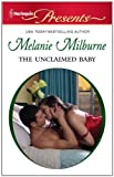 img - for The Unclaimed Baby (Harlequin Presents) book / textbook / text book