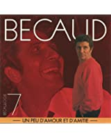 Becaulogie, volume 7 : Un Peu D'Amour Et D'Amitié