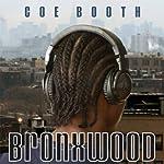 Bronxwood | Coe Booth