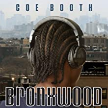 Bronxwood Audiobook by Coe Booth Narrated by Barrie Buckner
