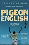 Stephen Kelman Pigeon English