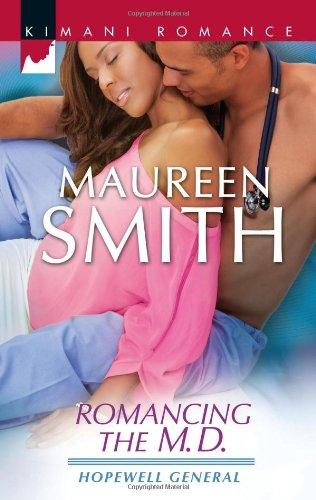Romancing the M.D. (Kimani Romance)