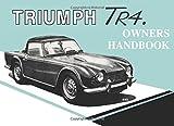 Triumph Tr4 Owners Handbook: Part No. 510326 Brooklands Books Ltd