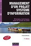 echange, troc Chantal Morley - Management d'un projet Système d'Information - 7ème édition: Principes, techniques, mise en oeuvre et outils