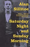 Saturday Night and Sunday Morning (Vintage International)