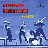Warsaw's Rock and Roll from 1960's - Warszawski Rock and Roll lat 60-ych