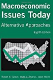 img - for Macroeconomic Issues Today: Alternative Approaches book / textbook / text book