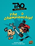 Tao, the Little Samurai 4: The Championship!