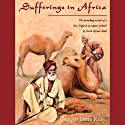 Sufferings in Africa (       UNABRIDGED) by James Riley Narrated by Brian Emerson