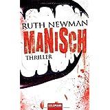 """Manisch: Thrillervon """"Ruth Newman"""""""