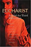 Eucharist: Toward the Third Millennium
