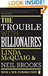 Trouble With Billionaires, The