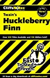CliffsNotes on Twains The Adventures of Huckleberry Finn (Cliffsnotes Literature Guides)