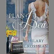 Plan Bea | Hilary Grossman