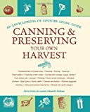 img - for Canning and Preserving Your Own Harvest: An Encyclopedia of Country Living Guide book / textbook / text book