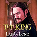 The King: The Dark Elf of Syron, Book 3 Audiobook by Laura Lond Narrated by A. T. Chandler