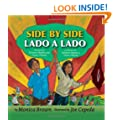 Side by Side/Lado a Lado: The Story of Dolores Huerta and Cesar Chavez/La Historia de Dolores Huerta y Cesar Chavez