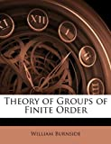 img - for Theory of Groups of Finite Order book / textbook / text book