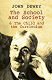 Dewey The School and Society