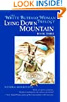 Lying Down Mountain: Book Three in th...