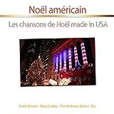 Noël américain (Les chansons de Noël Made In USA)