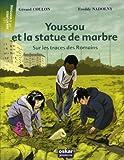 echange, troc Gérard Coulon - Youssou et la statue de marbre : Sur les traces des romains