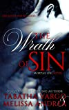 The Wrath of Sin: A Mortal Sin Novel