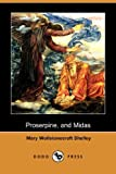 img - for Proserpine and Midas (Dodo Press) book / textbook / text book