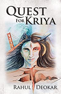 (FREE on 12/8) Quest For Kriya by Rahul Deokar - http://eBooksHabit.com
