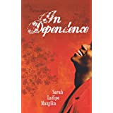 In Dependenceby Sarah Ladipo Manyika