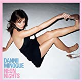 Neon Nights (2CD Remastered and Expanded)by Dannii Minogue